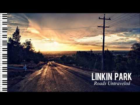 Linkin Park - Roads Untraveled - Piano Instrumental
