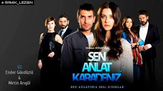 Sen Anlat Karadeniz Müzikleri - Kaçak Kurt