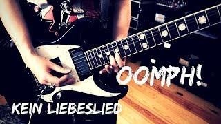 Oomph! - Kein Liebeslied Guitar Cover [4K / MULTICAMERA]