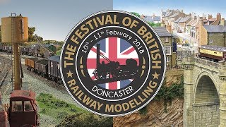 BRM Magazine Presents The 2018 Festival of British Railway Modelling in Doncaster - 10 & 11 Feb 2018