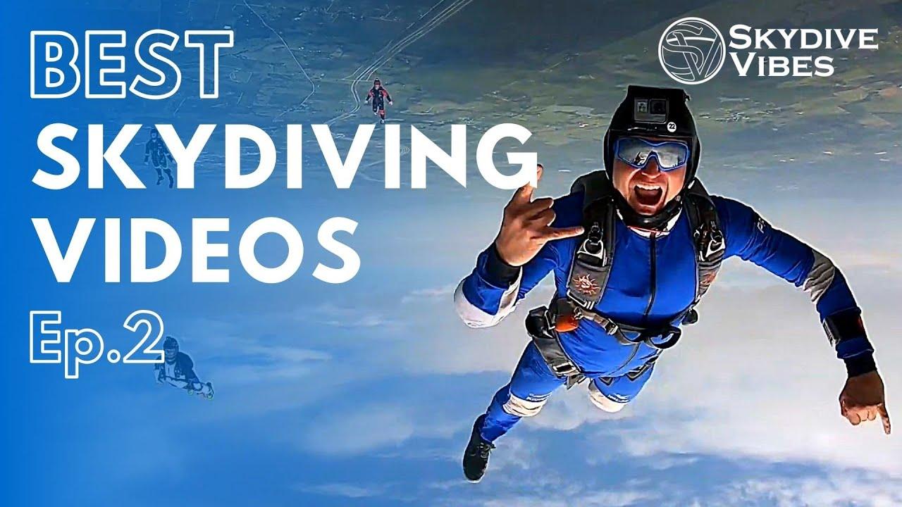 BEST Skydiving Videos Compilation   Episode 2 [2020]