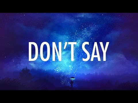 Thumbnail: The Chainsmokers – Don't Say (Lyrics / Lyric Video) ft. Emily Warren [Trap Music]