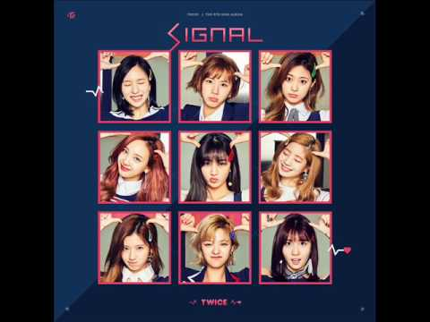 TWICE (트와이스) - SIGNAL (Audio) [4th Mini Album - SIGNAL]