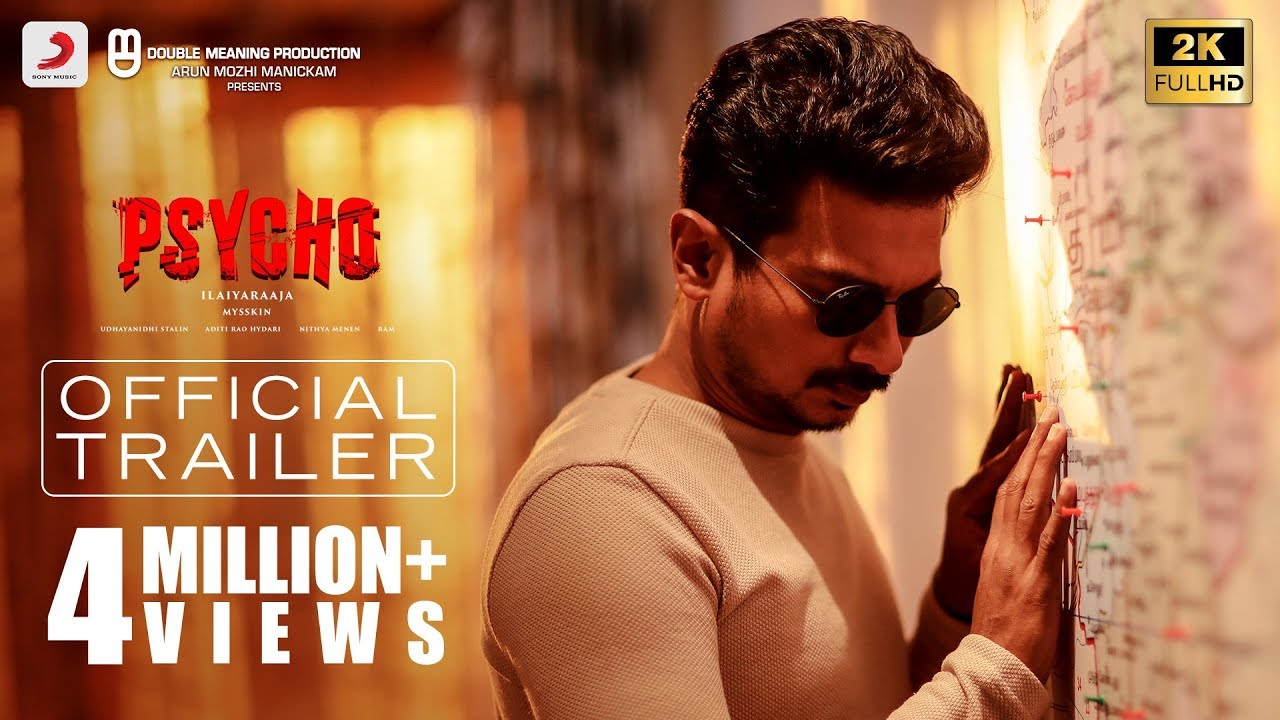 Psycho - Trailer (Tamil) | Udhayanidhi Stalin | Ilayaraja | Mysskin | Aditi Rao Hydari, Nithya Menen
