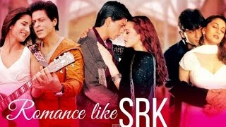 LOVE Like SRK (Mashup) 2017