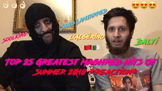 Top 25 Greatest Maghreb Hits Of Summer 2018 : Saad Lamjarred, Soolking, Balti, L'Algérino *Reaction*