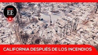 Así quedó California tras los feroces incendios que la azotaron   El Espectador
