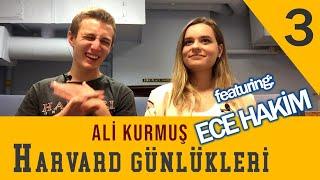 Harvardlılar Ekleşiyor feat. Ece Hakim - Ali Kurmuş - Harvard Günlükleri B03