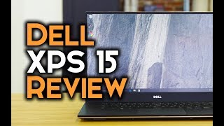 Dell XPS 15 Review - The Best Multi-Purpose Laptop in 2018