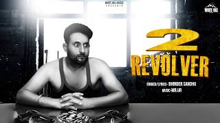 2 Revolver (Motion Poster) Bhinder Sandhu | Rel on 15th June | White Hill Music