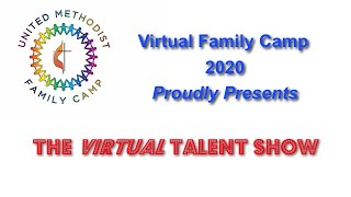 Virtual Family Camp Talent Show 2020