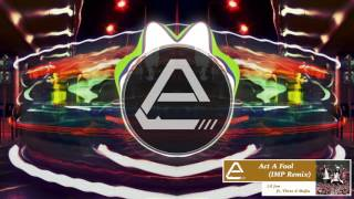 [Trap] Act A Fool (IMP Remix) - Lil Jon ft. Three 6 Mafia