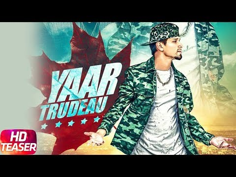 Yaar Trudeau Full Video Song | Kambi Rajpuria | Rush Toor