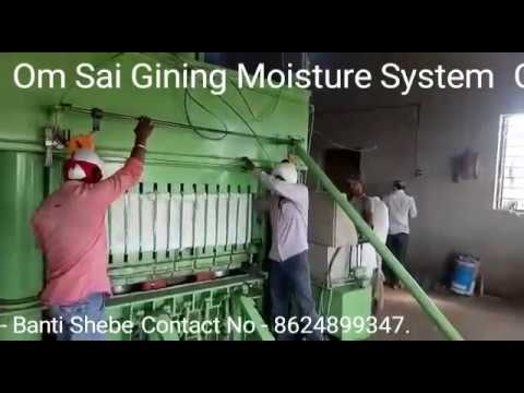cotton Moisture System for Gining