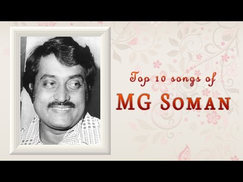 Best of MG Soman | Top 10 Malayalam Movie Songs Jukebox