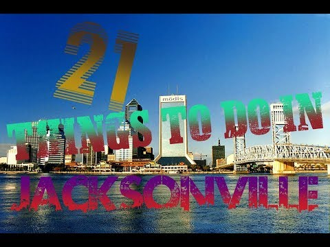 Top 21 Things To Do In Jacksonville