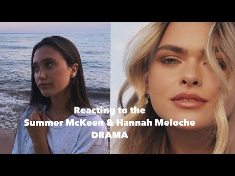 My opinion on the summer mckeen & hannah meloche drama thumbnail