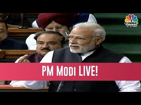 PM Modi Live | PM Modi Sounds Bugle For 2019 Lok Sabha Polls, Shares Vote Of Thanks In Parliament
