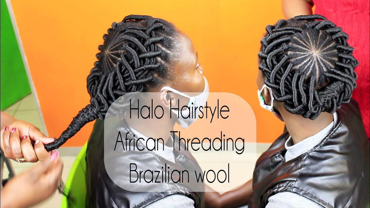 Halo Hairstyle With Brazilian Wool African Threading Youtube