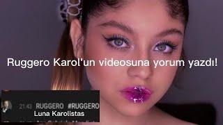 Ruggero Karol'un videosuna yorum yazdı!