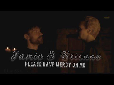 Jamie & Brienne   Please have mercy on me
