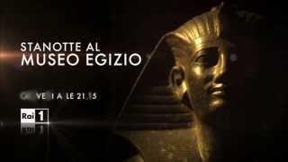 Stanotte al Museo Egizio - Giovedì 28 maggio 2015 alle 21.15 su Rai1