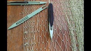 ➤ Вязание рыболовной сети. Как связать сетное полотно своими руками. Сеть для разного применения.