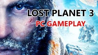 Lost Planet 3 MAXED OUT PC GAMEPLAY