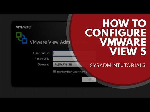 Part 2. VMware View 5 - Configuration