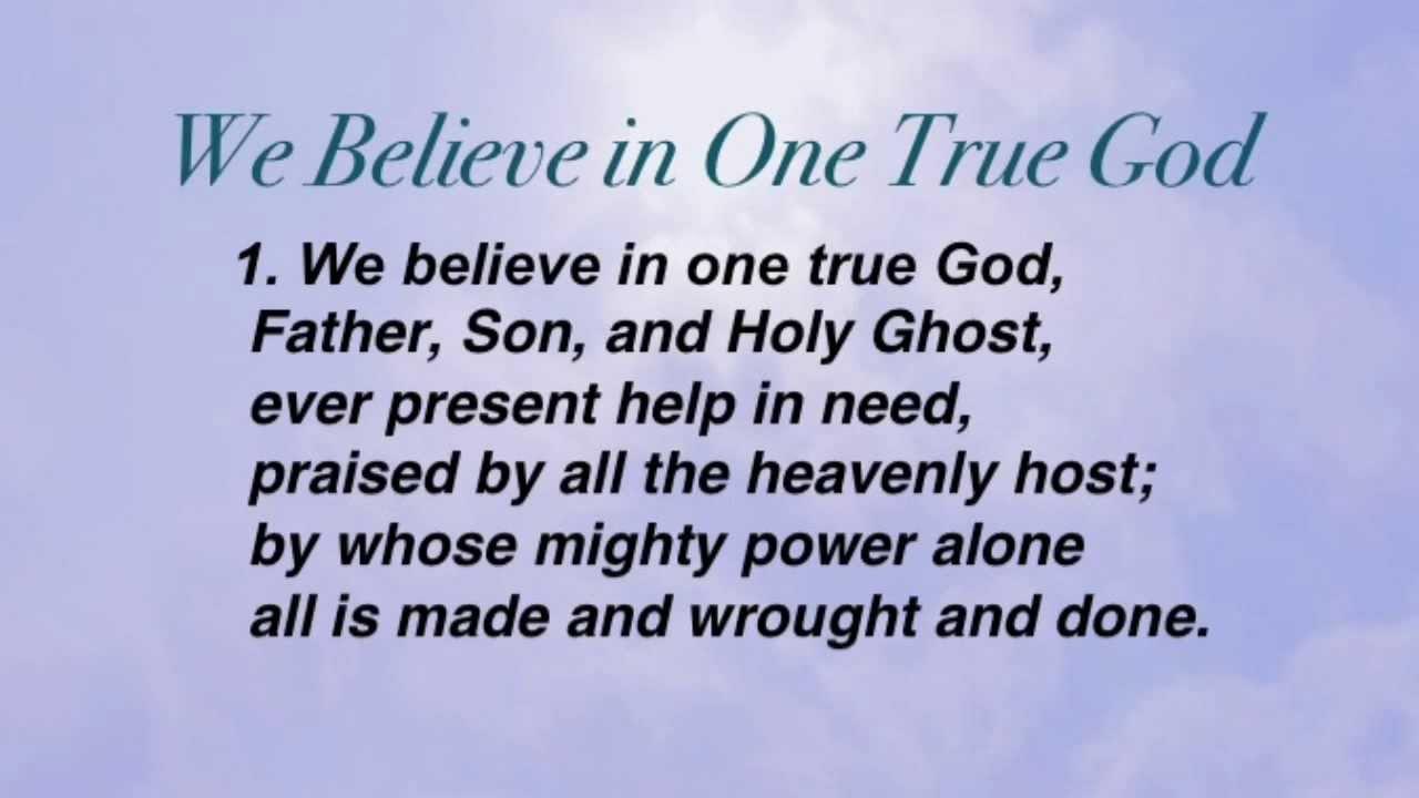 I Believe in One God