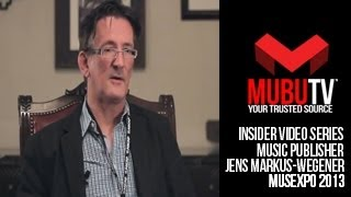 MUBUTV: Insider Video Series | Season 2 Episode #25 Music Publisher Jens Markus-Wegener