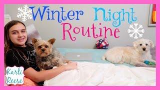 NIGHT TIME ROUTINE - WINTER BREAK
