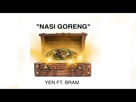 YEN x Bram - Nasi Goreng (Official Musicvideo)