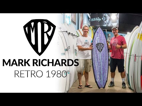 Mark Richards 1980 Retro Surfboard Overview with Mark Richards