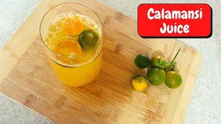 HOW TO MAKE REFRESHING CALAMANSI JUICE FILIPINO SUMMER DRINK