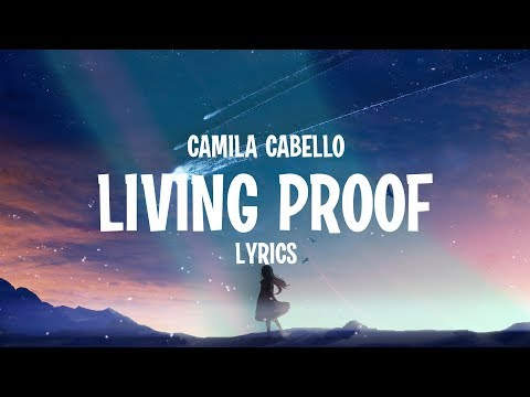 Camila Cabello - Living Proof (Lyrics)
