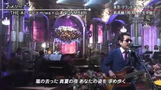 FNS歌謡祭 2014.1203THE ALFEE×miwa×山本彩 メドレー