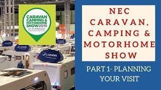 NEC Caravan camping and motorhome show February 2019 Part 1 - Planning your visit to the show
