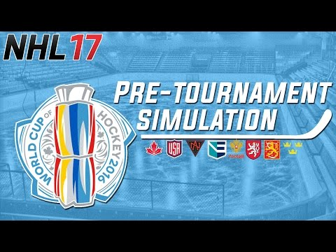NHL 17: World Cup of Hockey Pre-Tournament Simulation