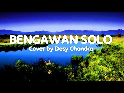 Desy Candra - Bengawan Solo Cover with Lyric