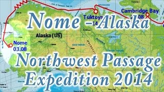 "1)Northwest Passage 2014 -Nome - Alaska, ""Lady Dana 44"""