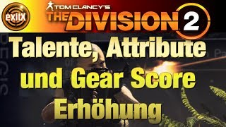 The Division 2 | Talente, Attribute & Gear Score Erhöhung! | Rekalibrierungsstation | TIPPS & TRICKS thumbnail