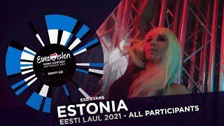 Eurovision Song Contest 2021 - Estonia - Eesti Laul - All Participants