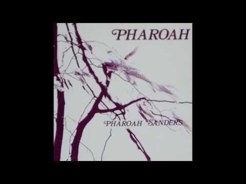 Pharoah Sanders – Pharoah (1977)