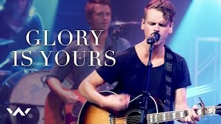 """Glory Is Yours"" - LIVE"