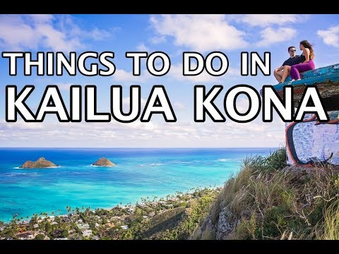Things To Do In Kailua Kona, Hawaii 4k