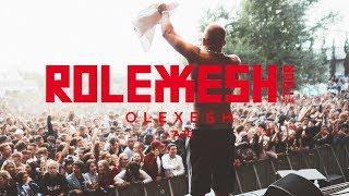 Olexesh - ROLEXESH TOUR 2018 [Official Trailer]