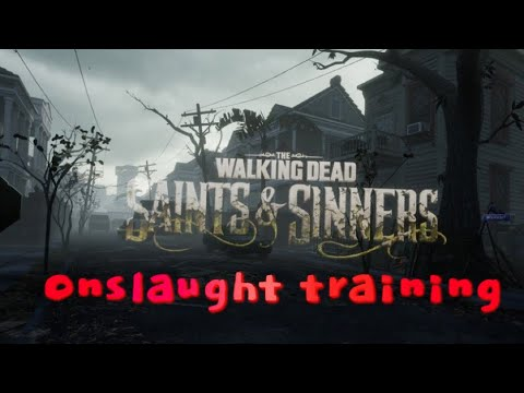 The Walking Dead S&S Onslaught Training |