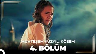 Muhteşem Yüzyıl Kösem 4.Bölüm (HD)