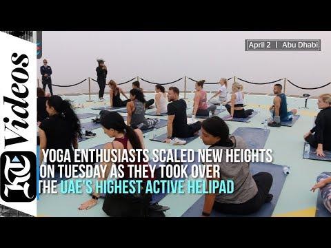 Yoga enthusiasts take over UAE's highest active helipad